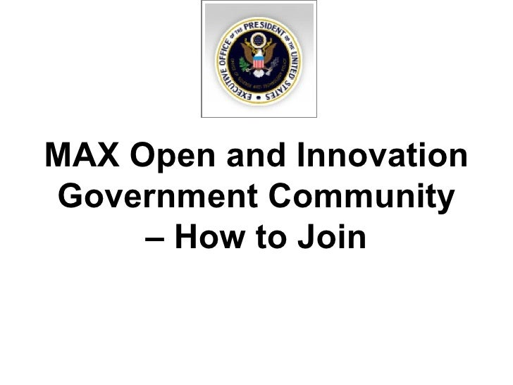 MAX Open and Innovation Government Community – How to Join