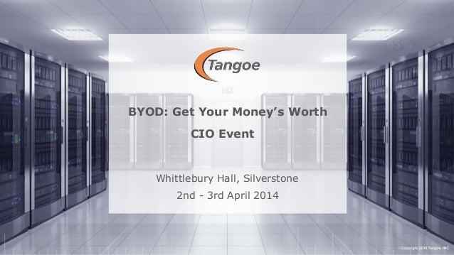 Ian Yates, Director of EMEA at Tangoe - Getting your money's worth from BYOD