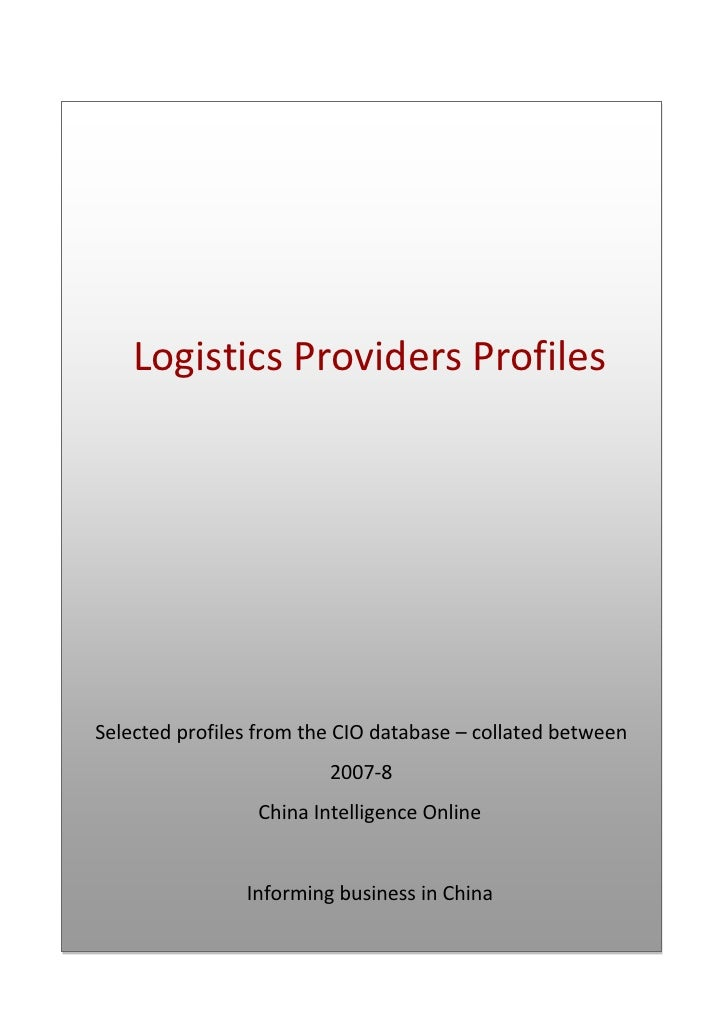 Logistics Providers Profiles     Selected profiles from the CIO database – collated between                          2007-...