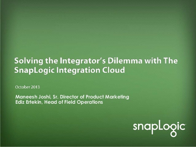 Solving the Integrator's Dilemma with The SnapLogic Integration Cloud