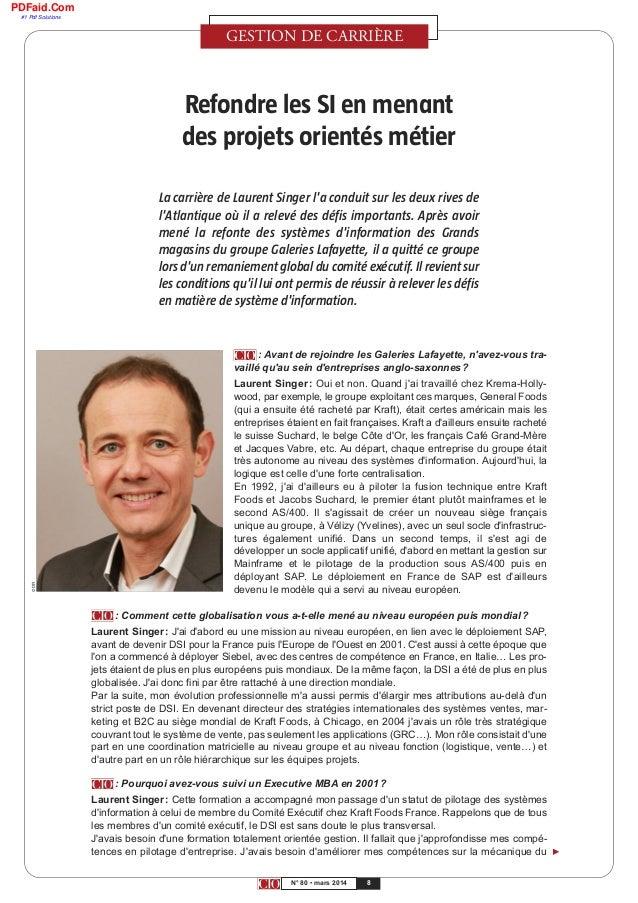MANAGEMENT DES SYSTÈMES D'INFORMATION 8N° 80 • mars 2014 Refondre les SI en menant des projets orientés métier La carrière...