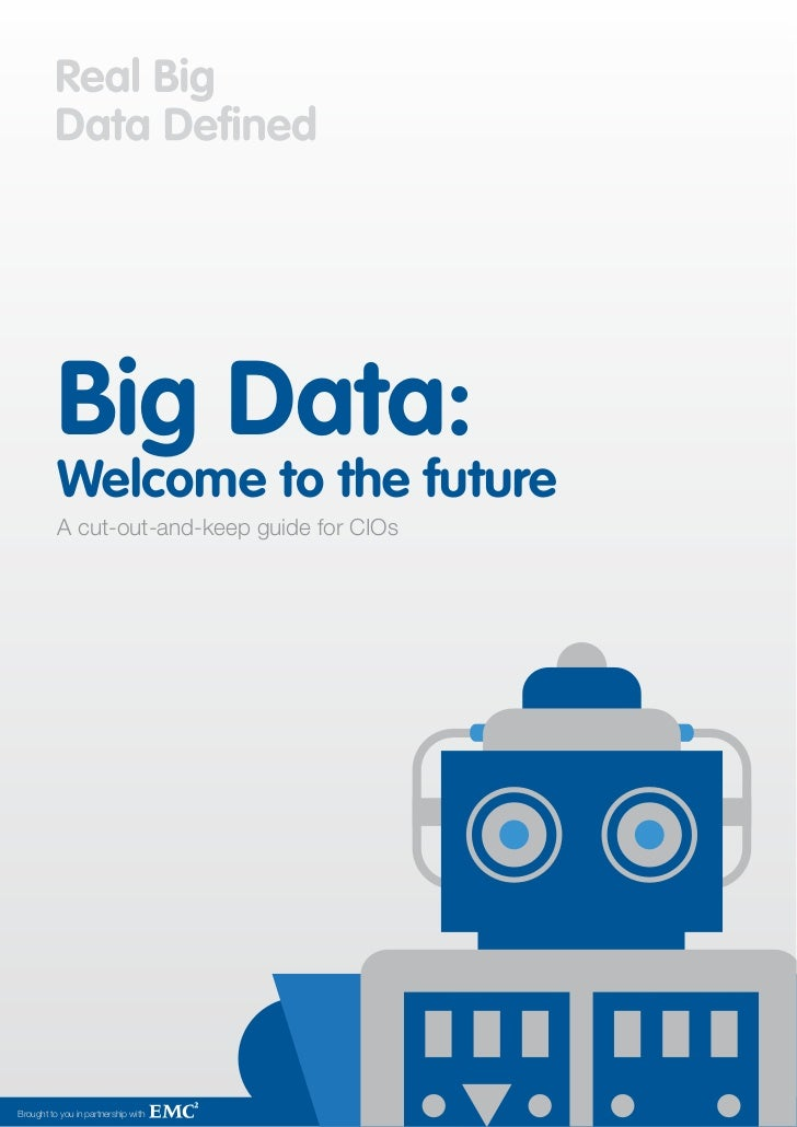 Big Data: A CIO's Cut Out and Keep Guide