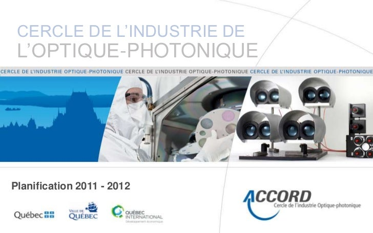 Cercle de l'industrie De l'optique-photonique<br />Planification 2011 - 2012<br />