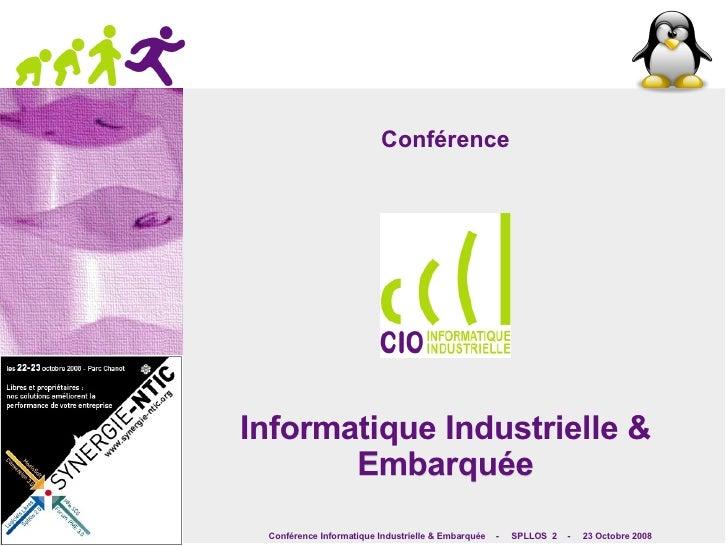 Conférence Informatique Industrielle & Embarquée