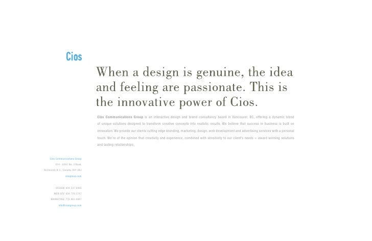 Cios Communications Group is an interactive design and brand consultancy based in Vancouver, BC, offering a dynamic blend ...