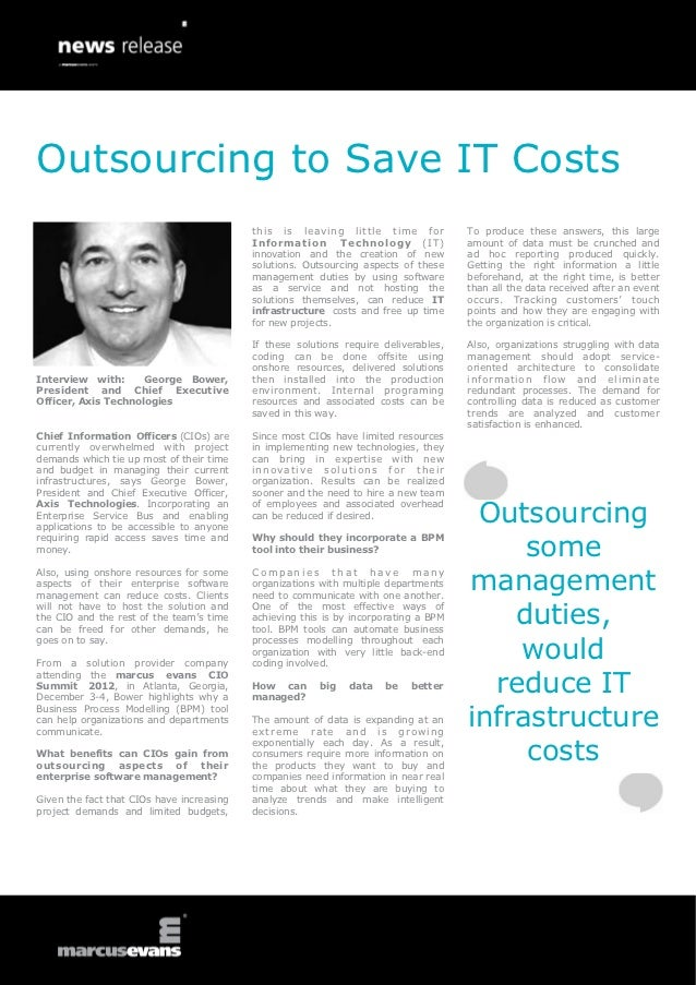 Outsourcing to Save IT Costs                                           this is leaving little time for            To produ...