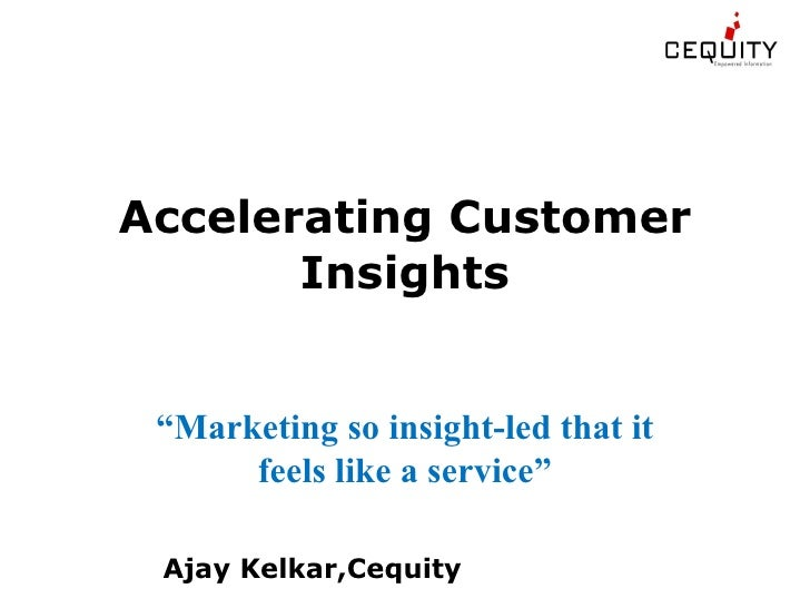 Accelerating Customer Insights & enhancing Business impact
