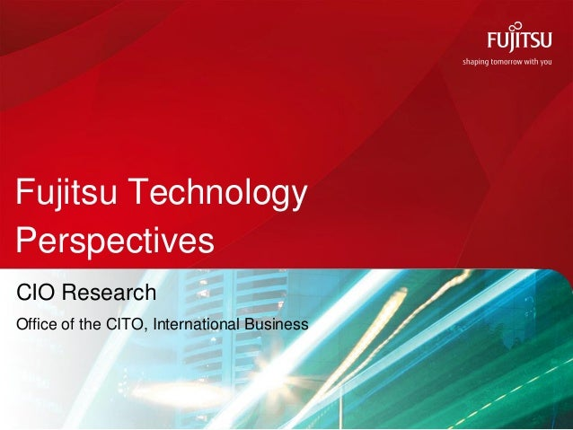 Fujitsu CIO technology trends survey  2012