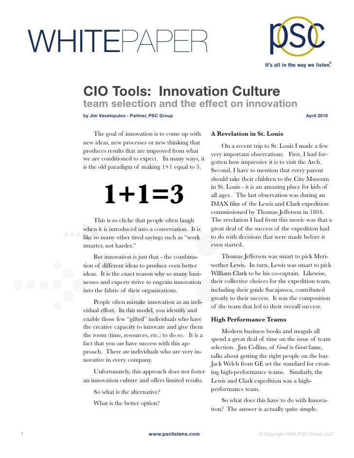 WHITEPAPER         CIO Tools: Innovation Culture         team selection and the effect on innovation         by Jim Vaselo...