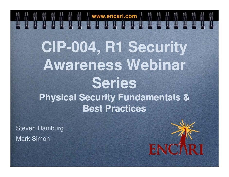www.encari.com            CIP-004, R1 Security                           y        Awareness Webinar              Series   ...