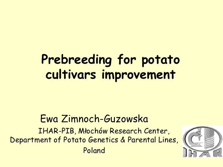 Ewa Zimnoch-Guzowska's presentation in the framework of the expert consultation on the use of crop wild relatives for pre-breeding in potato