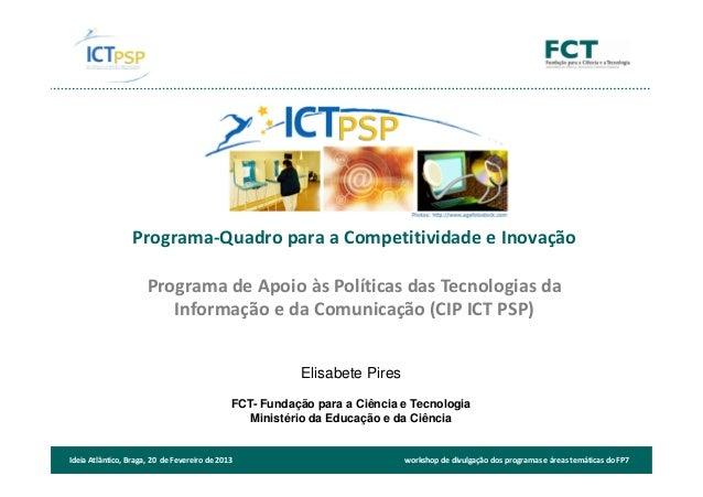 Programa-Quadro para a Competitividade e Inovação                      Programa de Apoio às Políticas das Tecnologias da  ...