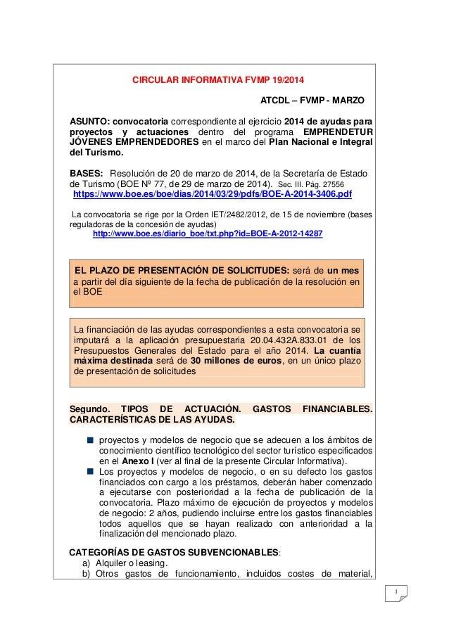1 CIRCULAR INFORMATIVA FVMP 19/2014 ATCDL – FVMP - MARZO ASUNTO: convocatoria correspondiente al ejercicio 2014 de ayudas ...