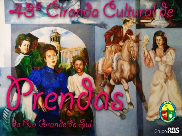 Prendasdo Rio Grande do Sul43ª Ciranda Cultural de