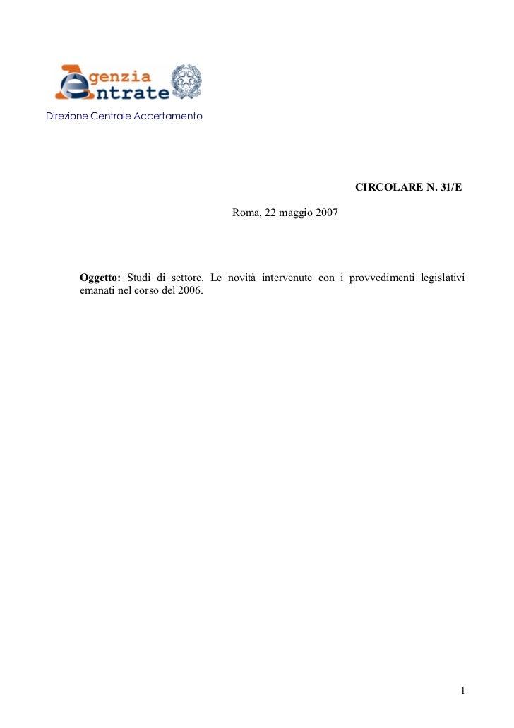 Studi di settore. Le novità intervenute con i provvedimenti legislativi emanati nel corso del 2006.