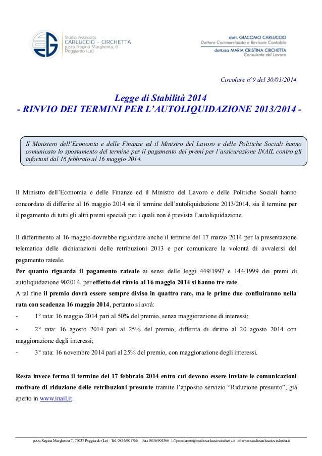 Circolare n°9 del 30/01/2014  Legge di Stabilità 2014 - RINVIO DEI TERMINI PER L'AUTOLIQUIDAZIONE 2013/2014 -  Il Minister...