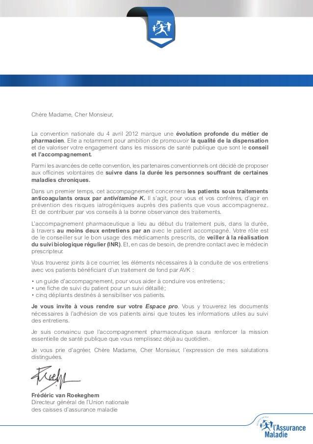 Chère Madame, Cher Monsieur, La convention nationale du 4 avril 2012 marque une évolution profonde du métier de pharmacien...