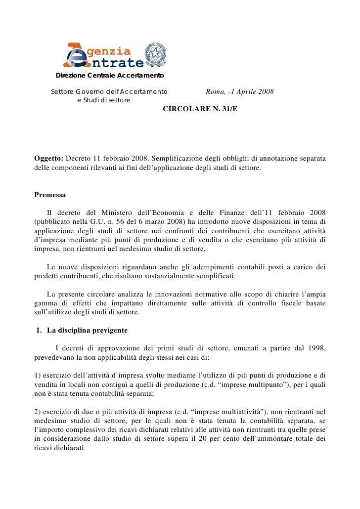 Direzione Centrale Accertamento       Settore Governo dell'Accertamento                   Roma, -1 Aprile 2008            ...