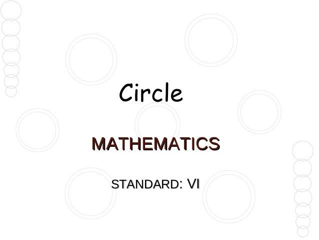 Circle MATHEMATICS STANDARD: VI