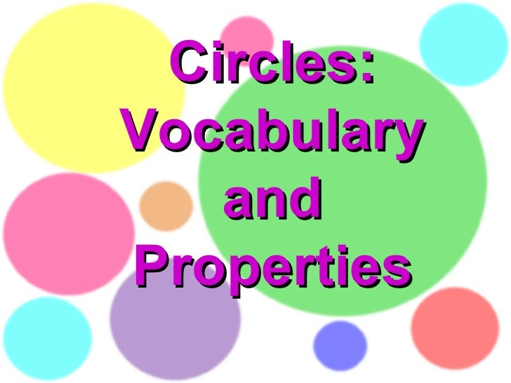 Circles: Vocabulary  and  Properties