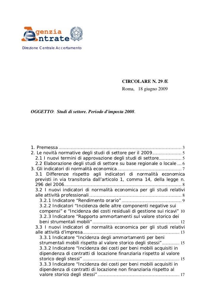 CIRCOLARE N. 29 /E Roma, 18 giugno 2009 OGGETTO: Studi di settore. Periodo d'imposta 2008.