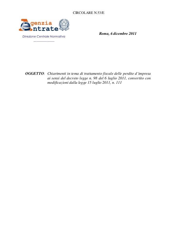 CIRCOLARE N.53/E                                             Roma, 6 dicembre 2011Direzione Centrale Normativa        ____...