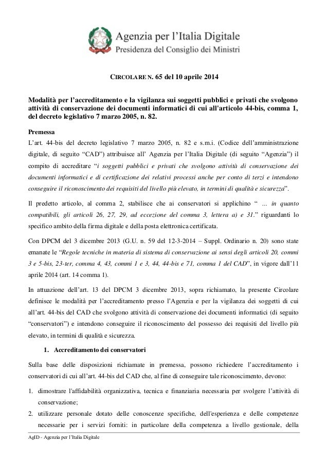 AgID - Agenzia per l'Italia Digitale CIRCOLARE N. 65 del 10 aprile 2014 Modalità per l'accreditamento e la vigilanza sui s...
