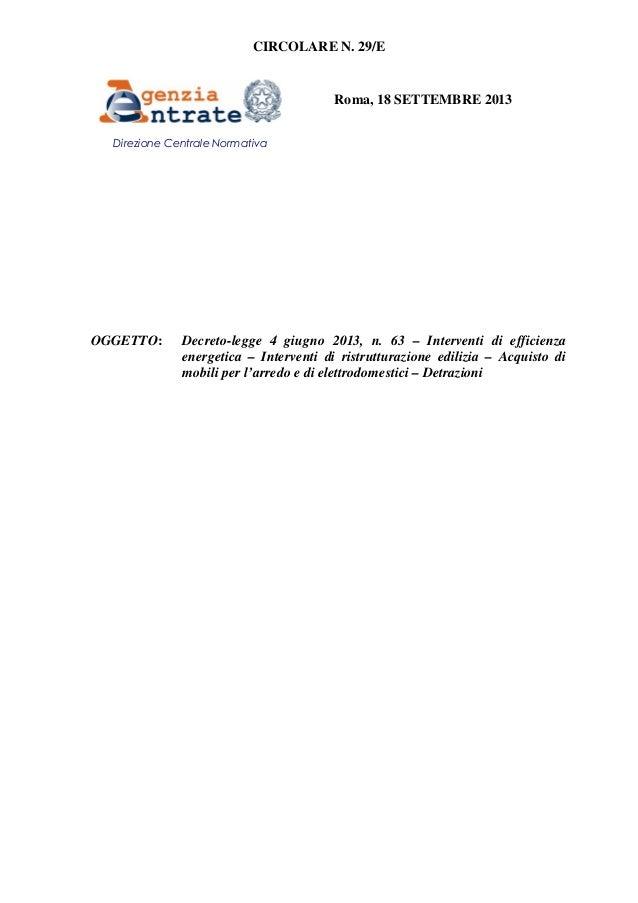 CIRCOLARE N. 29/E Roma, 18 SETTEMBRE 2013 OGGETTO: Decreto-legge 4 giugno 2013, n. 63 – Interventi di efficienza energetic...