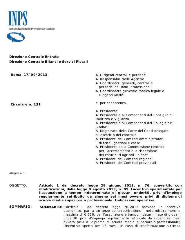 Direzione Centrale Entrate Direzione Centrale Bilanci e Servizi Fiscali Roma, 17/09/2013 Circolare n. 131 Ai Dirigenti cen...