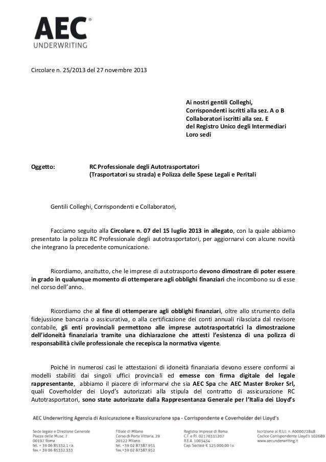 Circolare n. 25/2013 del 27 novembre 2013 Ai nostri gentili Colleghi, Corrispondenti iscritti alla sez. A o B Collaborator...