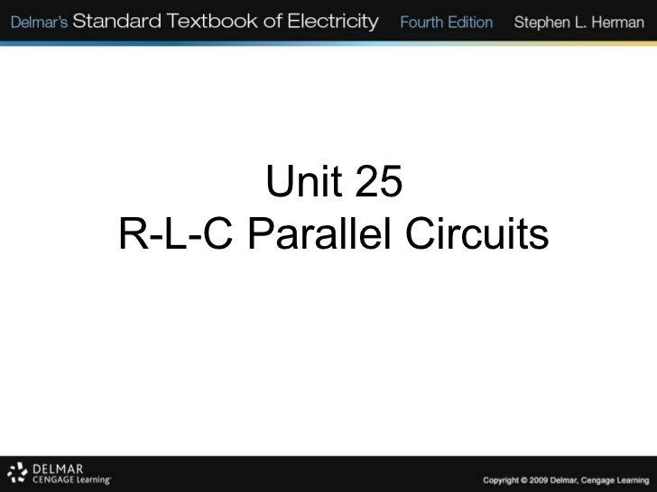Unit 25 R-L-C Parallel Circuits