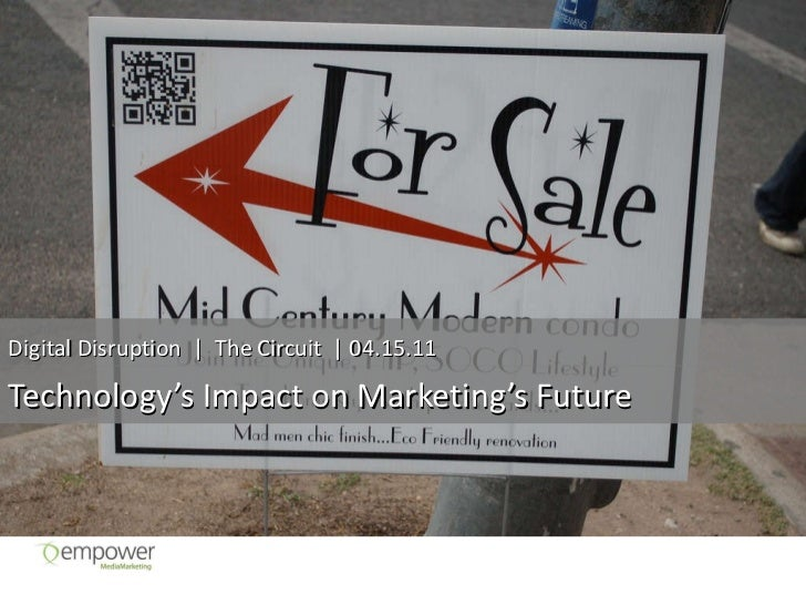 Digital Disruption: Marketing, Technology & the Future