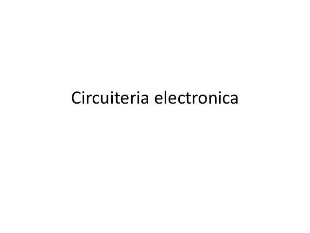 Circuiteria electronica