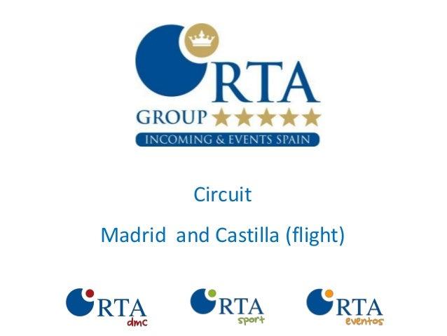 Circuit madrid and castilla flight english