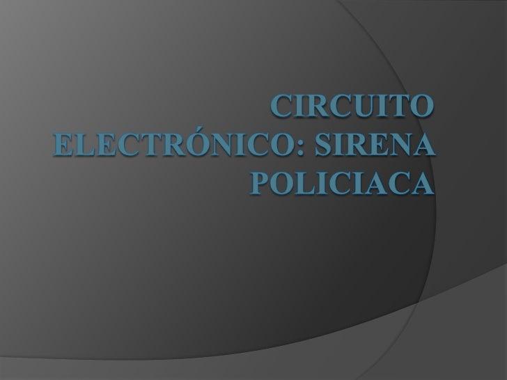    Un Circuito es una red eléctrica que    interconexiona componentes, en este    circuito dichos componentes son