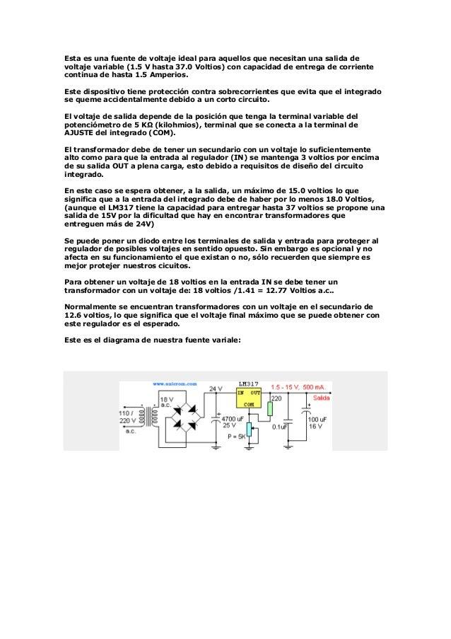 Esta es una fuente de voltaje ideal para aquellos que necesitan una salida devoltaje variable (1.5 V hasta 37.0 Voltios) c...