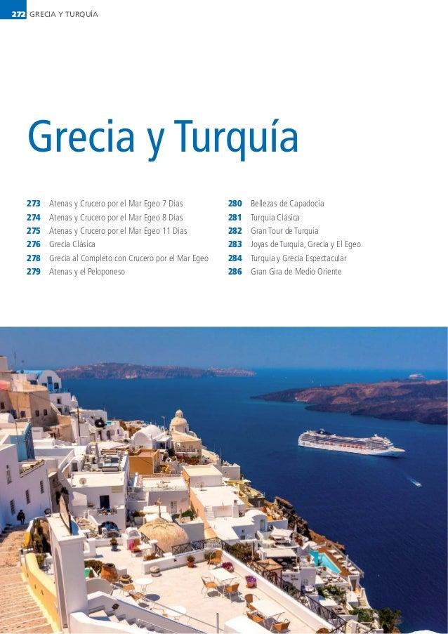 GRECIA Y TURQUÍA272 Grecia y Turquía 273 274 275 276 278 279 Atenas y Crucero por el Mar Egeo 7 Días Atenas y Crucero por ...