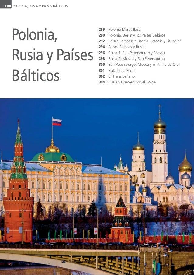 POLONIA, RUSIA Y PAÍSES BÁLTICOS288 289 290 292 294 296 298 300 301 302 304 Polonia Maravillosa Polonia, Berlín y los País...