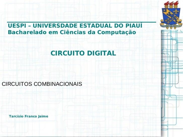 ___________________________________ UESPI – UNIVERSDADE ESTADUAL DO PIAUÍ Bacharelado em Ciências da Computação           ...