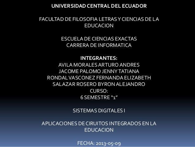 UNIVERSIDADCENTRAL DEL ECUADORFACULTAD DE FILOSOFIA LETRASY CIENCIAS DE LAEDUCACIONESCUELA DE CIENCIAS EXACTASCARRERA DE I...