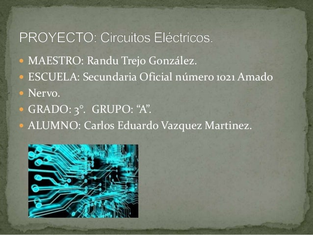 " MAESTRO: Randu Trejo González.  ESCUELA: Secundaria Oficial número 1021 Amado  Nervo.  GRADO: 3°. GRUPO: ""A"".  ALUMN..."