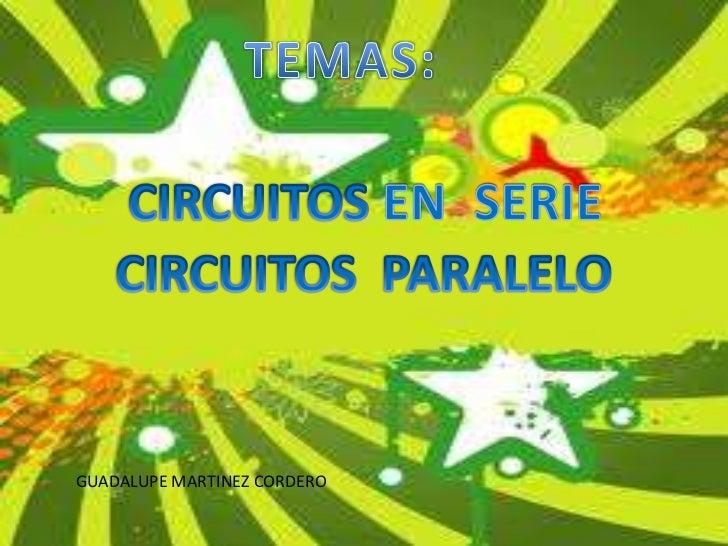Circuito Seri E Paralelo : Circuitos en serie y paralelo