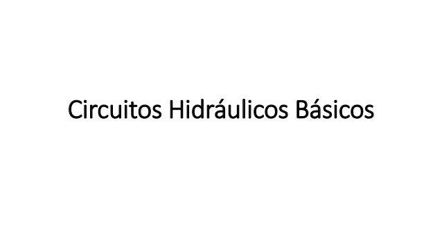 Circuitos Hidráulicos Básicos