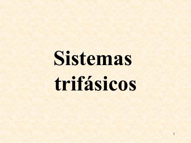 Sistemas trifásicos 1
