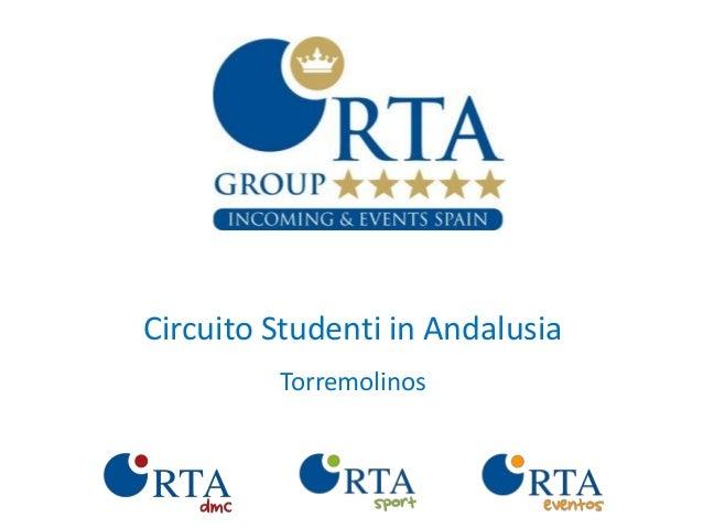 Circuito Studenti in Andalusia         Torremolinos