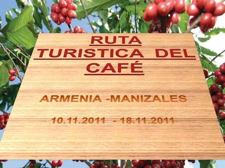 Circuito turistico ruta del cafe