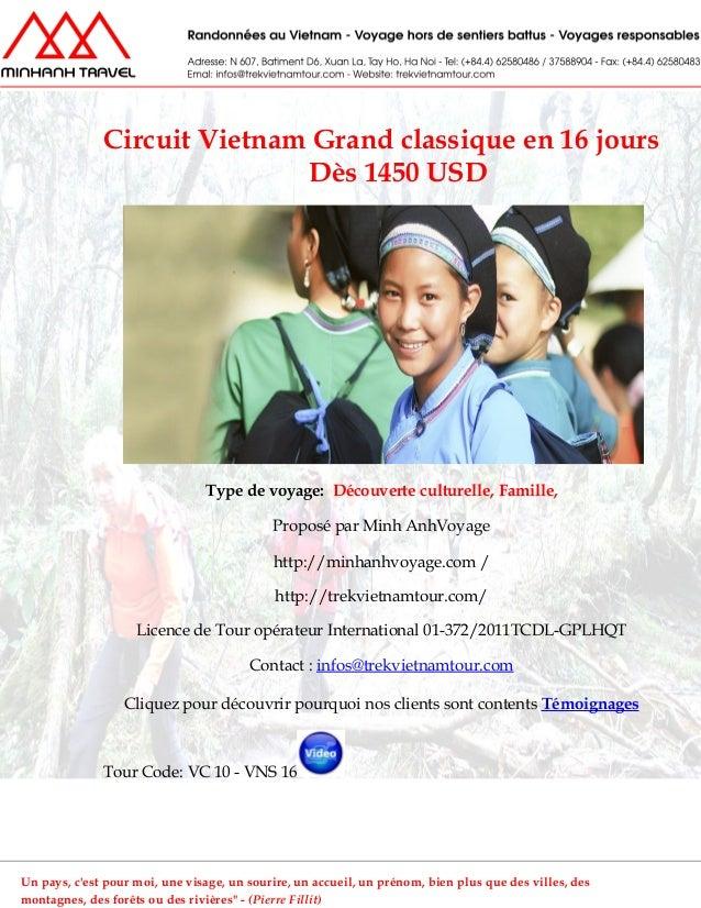 Circuit Vietnam Grand classique en 16 joursDès 1450 USDType de voyage: Découverte culturelle, Famille,Proposé par Minh Anh...