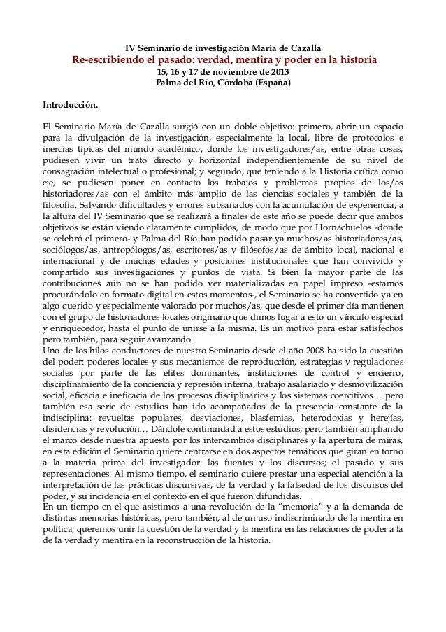 IV Seminario de investigación María de CazallaRe-escribiendo el pasado: verdad, mentira y poder en la historia15, 16 y 17 ...