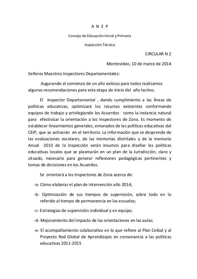 A N E P Consejo de Educación Inicial y Primaria Inspección Técnica CIRCULAR N 2 Montevideo, 10 de marzo de 2014 Señores Ma...