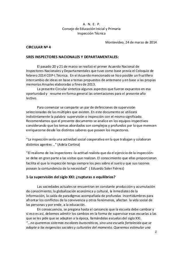 A. N. E. P. Consejo de Educación Inicial y Primaria Inspección Técnica Montevideo, 24 de marzo de 2014 CIRCULAR Nº 4 SRES ...